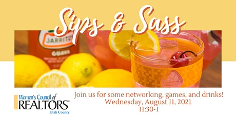 Women's Council of Realtors - Sips & Sass tickets