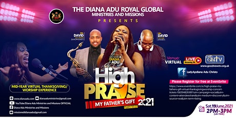 High Praise: My Father's Gift (Virtual Thanksgiving/Worship Concert tickets