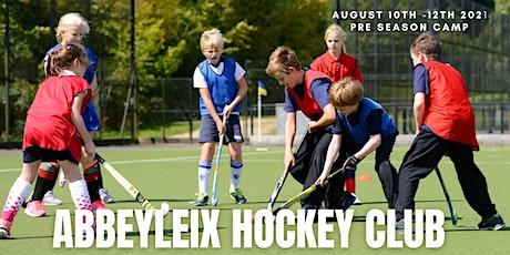Abbeyleix Junior Hockey Club -  3 Day Pre season Camp - August 2021 tickets