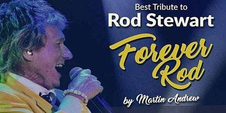 FOREVER ROD - Direct from Las Vegas comes to Atlantic City August 2022 ONLY tickets
