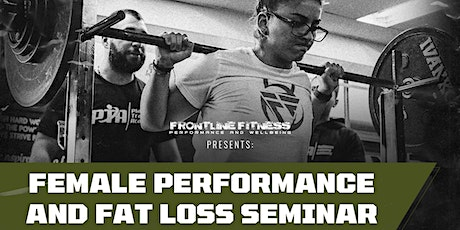 Female Performance and Fat Loss Seminar tickets