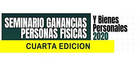 4ta Edición - SEMINARIO 3 HS Ganancias P Físicas  y Bienes Personales 2020 tickets