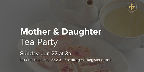 Mother/Daughter Tea tickets