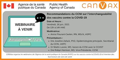Recommandations du CCNI sur l'interchangeabilité des vaccins billets