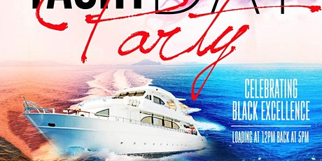 RED BLACK GREEN YACHT Party (DRIVE THE BOAT)  BLACK EXCELLENCE EDITION tickets