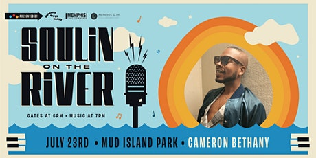 Soulin' on the River ft Cameron Bethany tickets