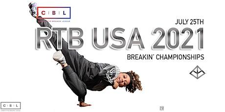 RTB USA 2021- BREAKIN' CHAMPIONSHIPS tickets