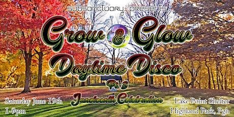 Grow & Glow Daytime Disco Pt. 3 Juneteenth Celebration tickets