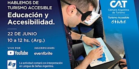 """Hablemos de Turismo  Accesible: """"Educación y  Accesibilidad"""" entradas"""