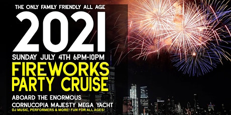 July 4th Fireworks Cruise aboard the Majesty: Family & Kid Friendly All Age tickets