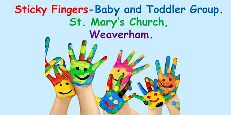 Sticky Fingers Baby and Toddler Group - Monday June 28th, 2021 tickets