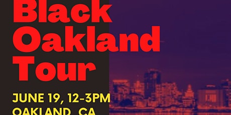 Spirit of the Town x Ethnic Ties Presents: The Black Oakland Tour tickets