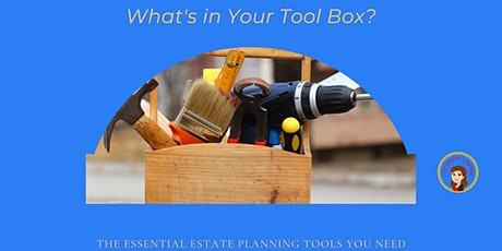 What's in Your Tool Box?  The Nuts and Bolts of Estate Planning tickets