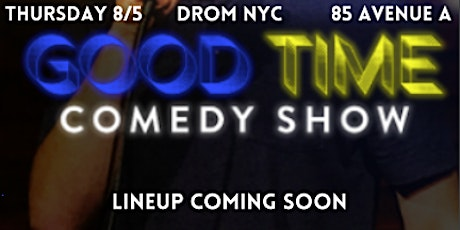 Good Time Comedy Show tickets