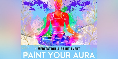 Meditation & Paint Your Aura tickets