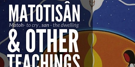 Matotsan and Other Teachings with Randy Sewap and Anno Buswa tickets