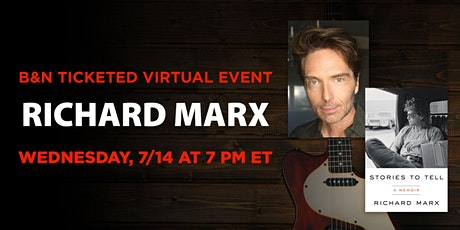 B&N Virtually Presents: Richard Marx to discuss STORIES TO TELL tickets