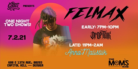 FelMax (Early Show) tickets