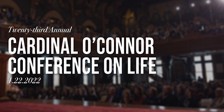 23rd Annual Cardinal O'Connor Conference on Life tickets