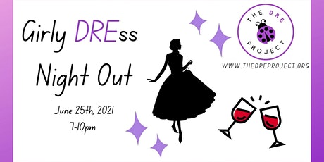 Girly DREss Night Out! tickets