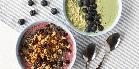 Smoothie Bowls and Beyond tickets