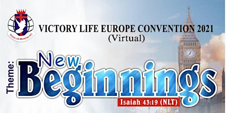 Victory Life Europe Convention 2021 - NEW BEGINNINGS tickets