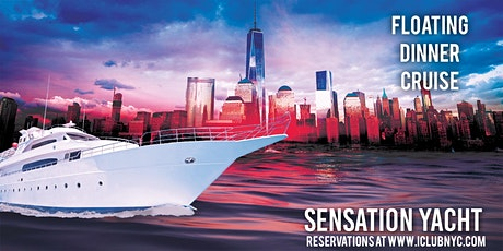 #1 NYC BOOZE CRUISE DINNER PARTY CRUISE   SENSATION YACHT tickets