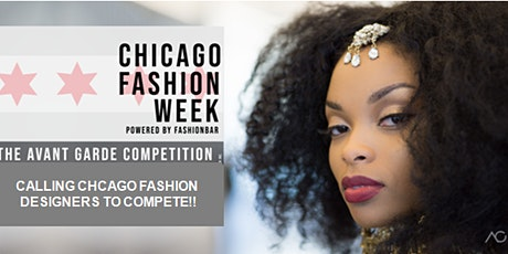 Fashion Designer Call to Compete in  The Avant Gard Competition tickets