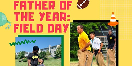 Father of the Year FIELD DAY EVENT! tickets