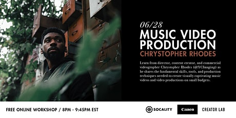 Music Video Production with Chrystopher Rhodes tickets