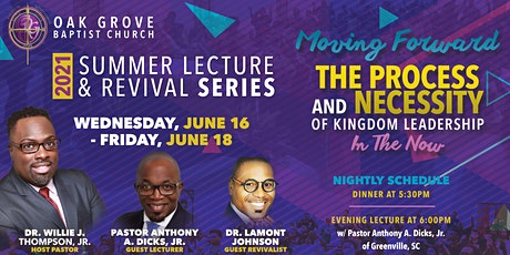 """Oak Grove Baptist Church to Host """"2021 Summer Lecture & Revival Series."""" tickets"""