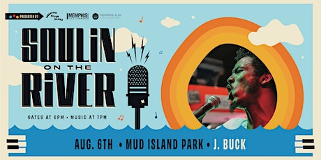Soulin' on the River ft J. Buck tickets