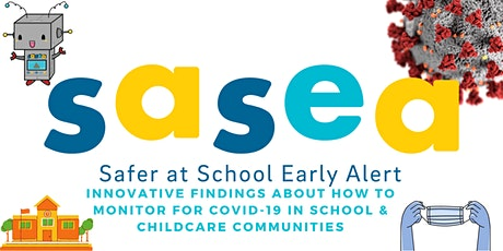 Safer at School Early Alert System: Tracking & Stopping COVID-19 at Schools tickets