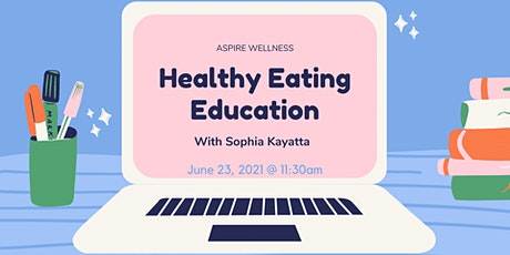 Healthy Eating Education tickets