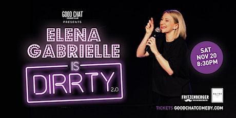 Elena Gabrielle Is Dirrty 2.0 tickets