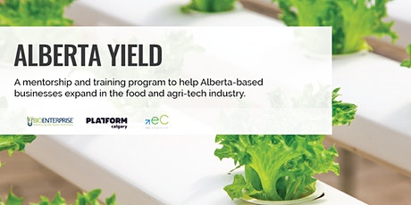 Alberta Yield: Funding for Ag Startups tickets