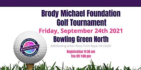 Brody Michael Foundation Golf Tournament tickets