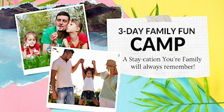 3-Day Camp for Adoptive, Foster, Kinship and Safe Families tickets