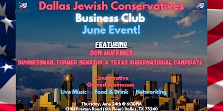DJC Business Club June Event with Special Guest Don Huffines! tickets