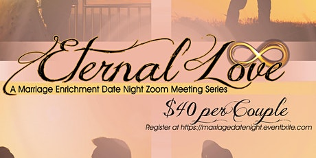 Eternal Love: Date Night Series biglietti
