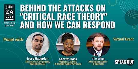 """Behind the Attacks on """"Critical Race Theory""""  and How We Can Respond tickets"""