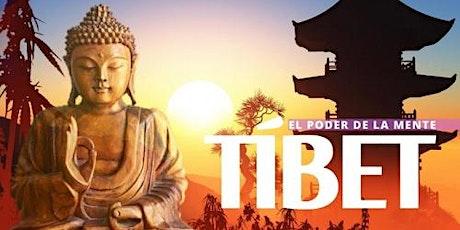 Charla gratuita: TIBET, EL PODER DE LA MENTE. entradas