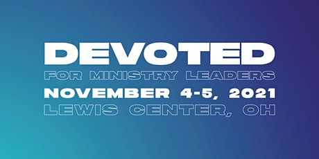 DEVOTED For Ministry Leaders 2021 tickets
