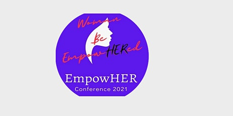 EmpowHER Conference 2021 tickets