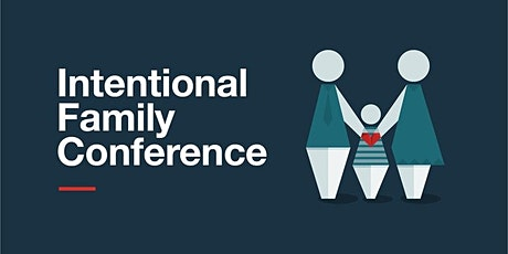 Intentional Family Conference tickets