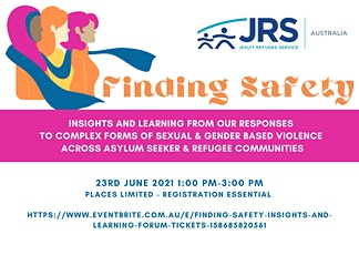 FINDING SAFETY- INSIGHTS AND LEARNING FORUM tickets