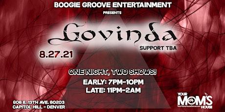 Govinda (Early Show) tickets