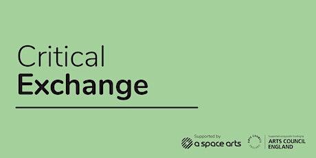 Critical Exchange tickets