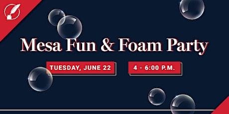 Legacy - Mesa Foam Party Meet & Greet! tickets