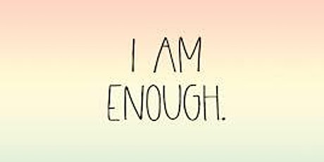 You Are Enough to be Successful Information Call tickets